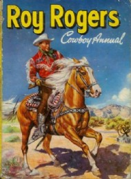 Roy Rogers Cowboy Annual  #1955