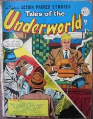 Tales of the Underworld 1961 - 1962 #1
