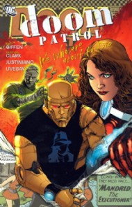 Doom Patrol: We Who Are About to Die 2010