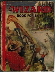 The Wizard Book for Boys  #1941