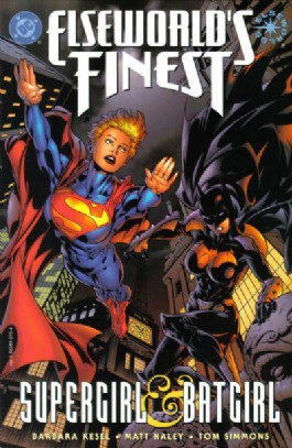 Elseworld's Finest: Supergirl and Batgirl #1