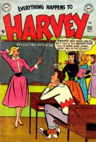 Everything Happens to Harvey 1953 - 1954 #5