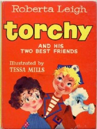 Torchy and His Two Best Friends Story Book 1962