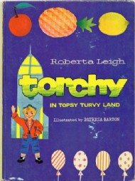 Torchy in Topsy Turvy Land 1960