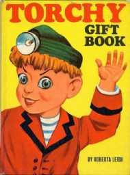 Torchy the Battery Boy Gift Book 1960 - 1964 #1963