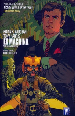 Ex Machina: the Deluxe Edition #1