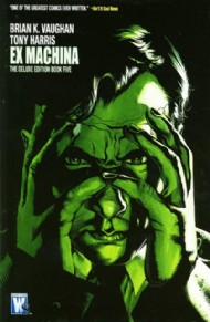 Ex Machina: the Deluxe Edition 2008 #5