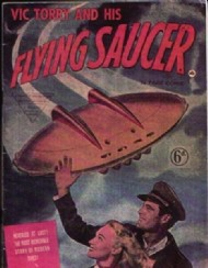 Vic Torry and His Flying Saucer 1950 #1