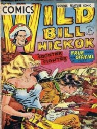 Wild Bill Hickok Comics 1952 - 1954 #1