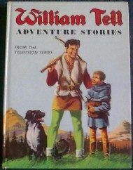 William Tell Adventure Stories  #1960