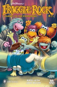 Fraggle Rock: Journey to the Everspring 2014-2015 #4