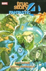 Fantastic Four: True Story 2008 - 2009