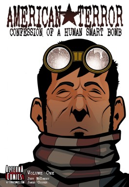 American Terror: Confession of a Human Smart Bomb Vol.1