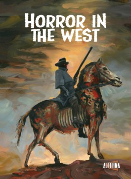 Horror in the West #1