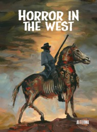 Horror in the West 2012 #1