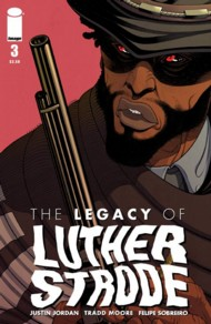 The Legacy of Luther Strode 2015- #3