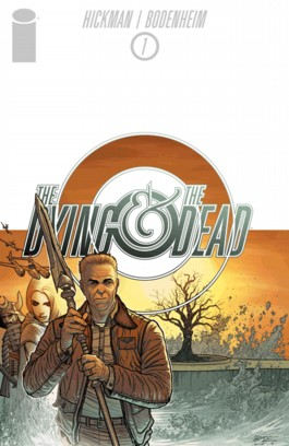 The Dying + The Dead #1