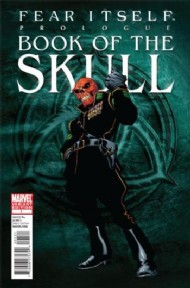 Fear Itself: Book of the Skull 2011 #1