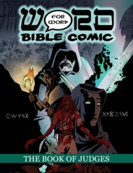 The Book of Judges: Word for Word Bible Comic (The Word for Word Bible Comic) 2016