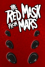 The Red Mask From Mars  #0