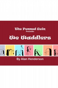 Penned Guin: We Waddlers  Vol.1
