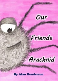 Our Friends Arachnid