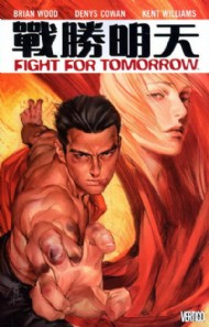 Fight for Tomorrow 2002 - 2003