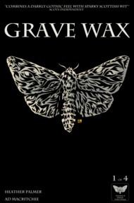 Grave Wax 2016-Ongoing Vol.1 #1