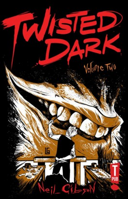 Twisted Dark Vol.2