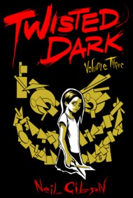 Twisted Dark  Vol.3