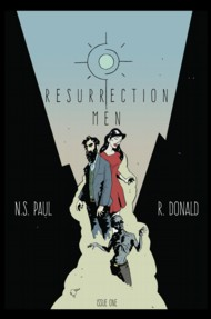 Resurrection Men 2017 Vol.1 #1