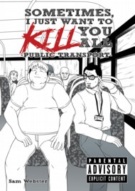 Sometimes, I Just Want to Kill You All 2018 Vol.1 #1