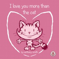 I Love You More than the Cat