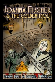 Joanna Fischer & the Golden Idol  Vol.1