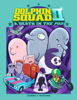 Dolphin Squad II: A Death in the Pod