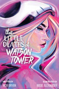 The Little Deaths of Watson Tower 2018