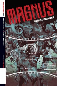 Magnus Robot Fighter (Dynamite Series) 2014- #12