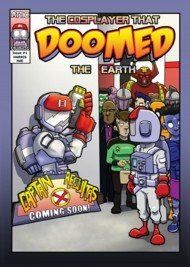 The Cosplayer that DOOMED the Earth 2019 - Ongoing Vol.1 #1