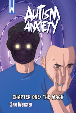 Autism Anxiety Vol.1 #1