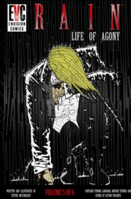Rain: Life of Agony  Vol.5