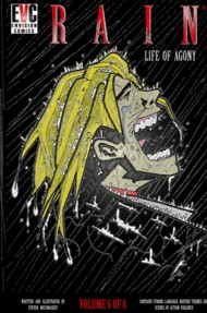 Rain: Life of Agony  Vol.6