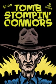 Tomb Stompin' Connors  Vol.1