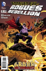 Forever Evil: Rogues Rebellion 2013 - 2014 #6
