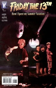 Friday the 13th: How I Spent My Summer Vacation 2007 #1