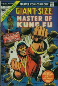 Giant Size Master of Kung Fu 1974 #1