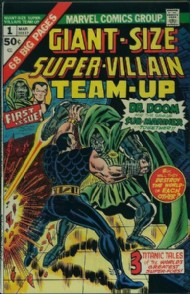 Giant Size Super-Villain Team-Up 1974 #1