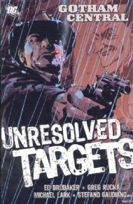 Gotham Central: Unresolved Targets 2006