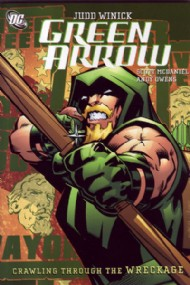 Green Arrow: Crawling Through the Wreckage 2007