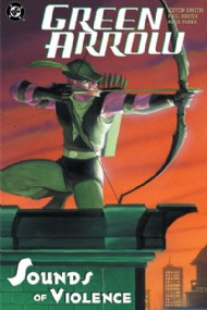 Green Arrow: Sounds of Violence 2003
