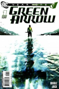 Green Arrow: Year One 2007 #1